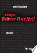 Ripley S Unbelievable Stories For Guys