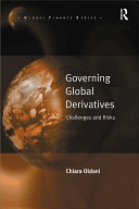 Governing Global Derivatives: Challenges and Risks