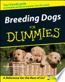 """Breeding Dogs For Dummies"" by Richard G. Beauchamp"