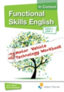 Functional Skills English in Context Motor Vehicle Technology CD-ROM Entry 3 -Level2