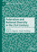 Federalism and National Diversity in the 21st Century