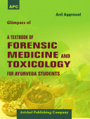 APC Glimpses of A Textbook of Forensic Medicine and Toxicology For Ayurveda Students   Avichal Publishing Company