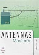 Antennas Mastered