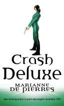 Crash Deluxe