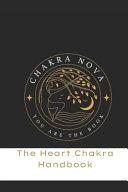 The Heart Chakra Handbook