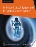 Embedded Visual System and Its Applications on Robots Book