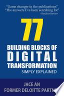 77 Building Blocks Of Digital Transformation