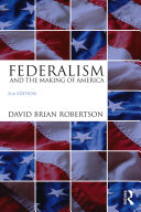 Federalism and the Making of America Pdf/ePub eBook