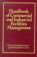 Handbook of Commercial and Industrial Facilities Management Book