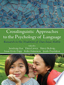 Crosslinguistic Approaches To The Psychology Of Language