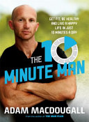 The 10 minute Man