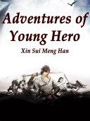 Adventures of Young Hero ebook