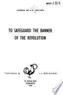 To Safeguard the Banner of the Revolution