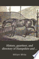 History  gazetteer  and directory of Hampshire and the Isle of Wight