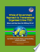 Whole of Government Approach to Transnational Organized Crime (TOC)