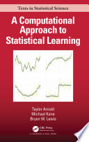 A Computational Approach to Statistical Learning Book