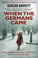 When the Germans Came