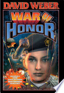 """War of Honor"" by David Weber"