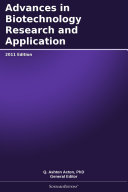 Advances in Biotechnology Research and Application: 2011 Edition
