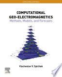 Computational Geo Electromagnetics Book