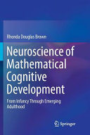 Neuroscience Of Mathematical Cognitive Development Book PDF