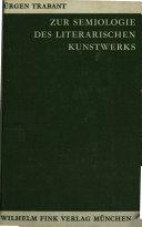 Zur Semiologie des literarischen Kunstwerks. Glossematik u. Literaturtheorie. - München: Fink (1970). 298 S. 8°