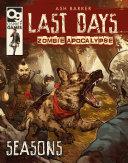 Last Days: Zombie Apocalypse: Seasons Pdf/ePub eBook