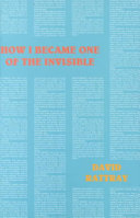 How I Became One of the Invisible