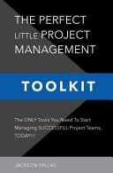 The Perfect Little Project Management Toolkit