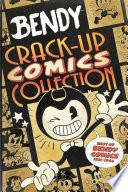 Crack Up Comics Collection  Bendy