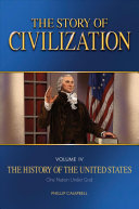 The Story of Civilization  Vol  4   The History of the United States One Nation Under God Text Book