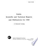 NASA Scientific and Technical Reports and Publications for 1969