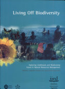 Living Off Biodiversity