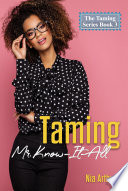 Taming Mr  Know It All