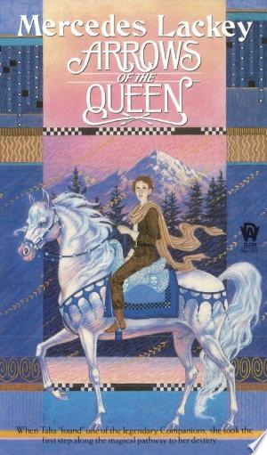 Read Online Arrows of the Queen Free Books - Unlimited Book