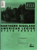 Northern Highland American Legion State Forest  Draft master plan   environmental impact statement