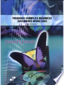 Produce Complex Business Documents (Word 2003)