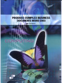 Produce Complex Business Documents  Word 2003