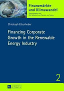 Financing Corporate Growth In The Renewable Energy Industry Book PDF