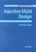 Understanding Injection Mold Design