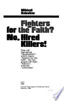 Fighters for the Faith? No, Hired Killers!