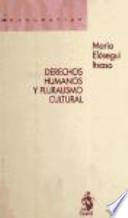 Derechos humanos y pluralismo cultural