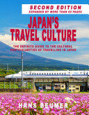 Japan   s Travel Culture     Second Edition  The Definite Guide to the Cultural Particularities of Travelling in Japan