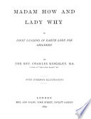 Madam How and Lady Why, Or, First Lessons in Earth Lore for Children