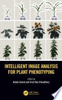 Intelligent Image Analysis for Plant Phenotyping