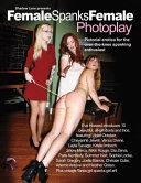 Shadow Lane Presents Female Spanks Female Photoplay