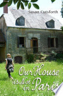 Our House is Not in Paris