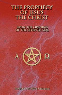 The Prophecy of Jesus the Christ