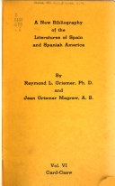 A New Bibliography Of The Literatures Of Spain And Spanish America
