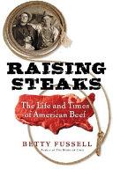Raising Steaks